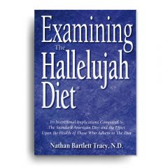 Examining The Hallelujah Diet