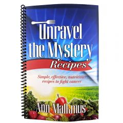 Unravel the Mystery Beating Cancer - Recipe Book