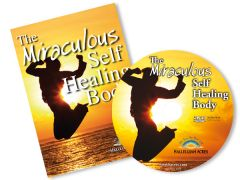 Miraculous Self Healing Body (DVD)